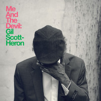 Gil Scott-Heron - Me And The Devil