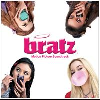 Bratz - Bratz Motion Picture Soundtrack (iTunes)