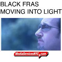 Black Fras - Moving Into Light