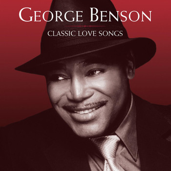 George Benson - Classic Love Songs (World Ex. NA 18 track version)