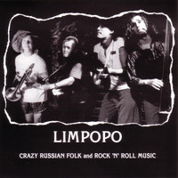 Limpopo - Limpopo-Crazy Russian Folk and Rock 'N' Roll Music