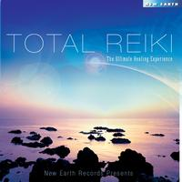 Various Artists - Total Reiki - The Ultimate Healing Experience
