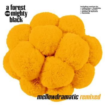 A Forest Mighty Black - Mellowdramatic Remixed