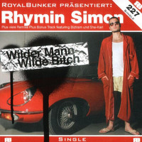 Rhymin Simon - Wilder Mann wilde Bitch (Explicit)