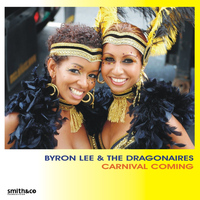 Byron Lee And The Dragonaires - Carnival Coming