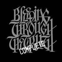 Bleeding Through - The Complete Truth