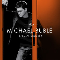 Michael Bublé - Special Delivery