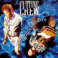 Cutting Crew - Compus Mentus