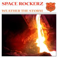 Space RockerZ - Weather The Storm