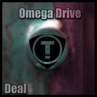 Omega Drive - Deal EP