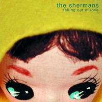 The Shermans - Falling Out of Love