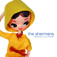 The Shermans - Happiness Is Toy Shaped