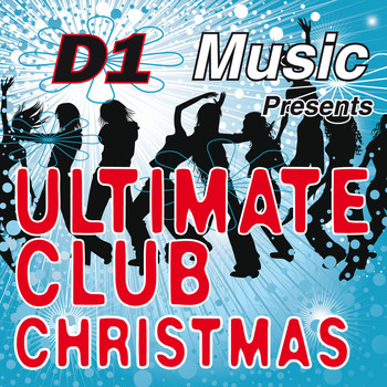D1 Music - Ultimate Club Christmas