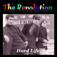 The Revolution - Hard Life