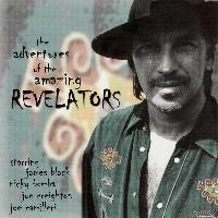 The Revelators - The Adventures of the Amazing Revelators