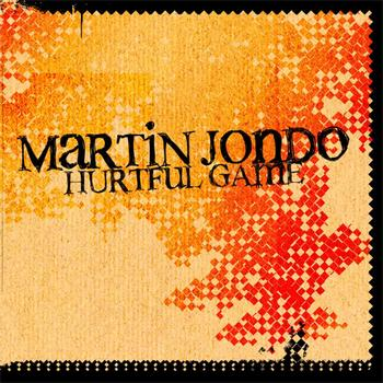 Martin Jondo - Hurtful Game