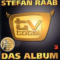 Stefan Raab - TV Total - Das Album