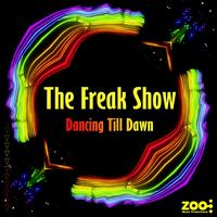 The Freak Show - Dancing Till Dawn EP