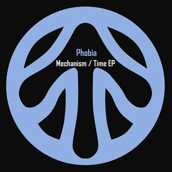 Phobia - Mechanism / Time EP
