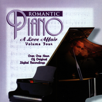 Various Artists - The Romantic Piano: A Love Affair (Vol 4)