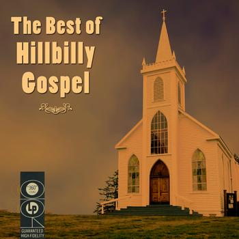 Various Artists - The Best Of Hillbilly Gospel
