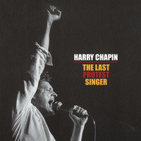 Harry Chapin - The Last Protest Singer