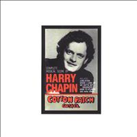 Harry Chapin - Cotton Patch Gospel