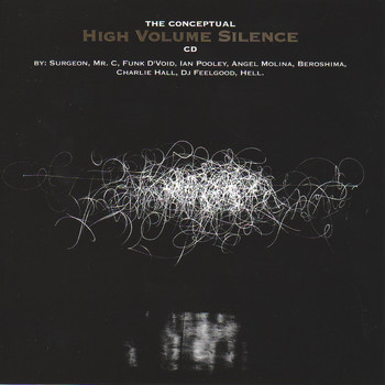 Various Artists - The Conceptual High Volume Silence CD