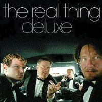 The Real Thing - De Luxe