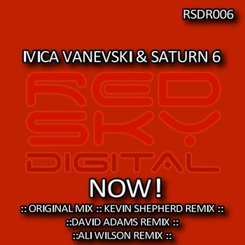 Ivica Vanevski & Saturn 6 - Now!