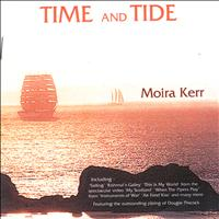 Moira Kerr - Time And Tide