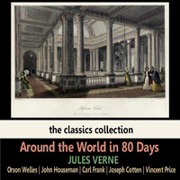 Orson Welles - Around the World in 80 Days by Jules Verne
