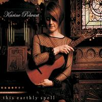Karine Polwart - This Earthly Spell (Expanded Edition)
