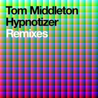 Tom Middleton - Hypnotizer Remixes