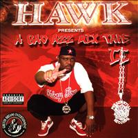 H.A.W.K. - A Bad Azz Mix Tape II (Explicit)