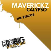 Maverickz - Calypso - The Remixes