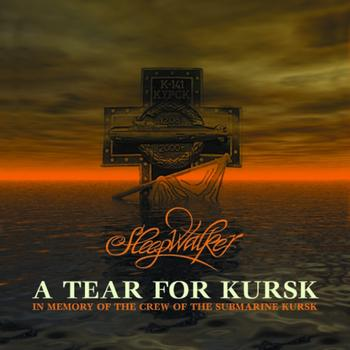 Sleepwalker - A Tear For Kursk