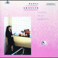 Nanci Griffith - Little Love Affairs