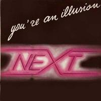 Next - You're an Illusion (12 Inc)