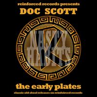 Doc Scott - Reinforced Presents Doc Scott - The Early Plates