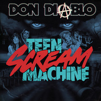 Don Diablo - Teen Scream Machine