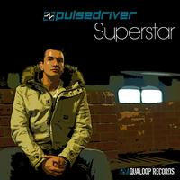 Pulsedriver - Superstar