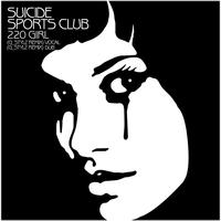 Suicide Sports Club - 220 Girl