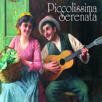 Various Artists - Piccolissima serenata