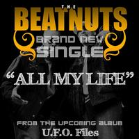 The Beatnuts - All My Life - Single
