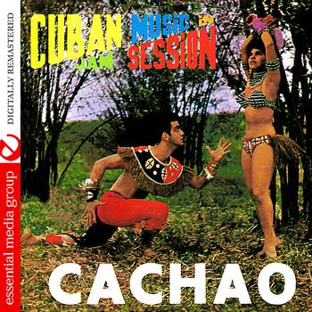 Cachao - Cuban Music In Jam Session (Digitally Remastered)