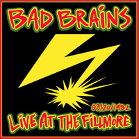 Bad Brains - Live at the Fillmore 1982 (Explicit)