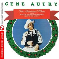 Gene Autry - His Christmas Album (Digitally Remastered)