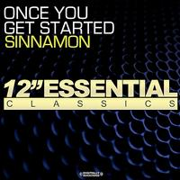 Sinnamon - Once You Get Started