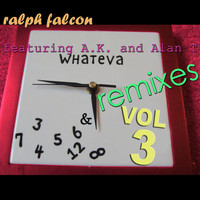Ralph Falcon - Whateva Remixes Vol 3